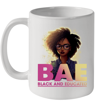 Black And Educate BAE Black Girl Mug