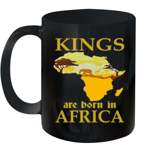 Kings Are Born In Africa Mug