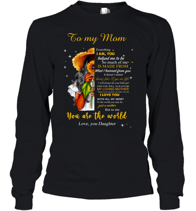 Flower Woman You will always my loving mother - Daughter to Mom Youth Long Sleeve