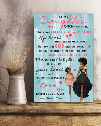 Mom To My Dear Daughter Poster Canvas She Called Me Mommy I Believer That God Send You Into My Life To Give Hope And To Bring Me Joy