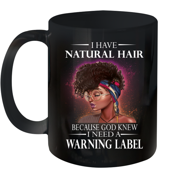 I Have Natural Hair Mug