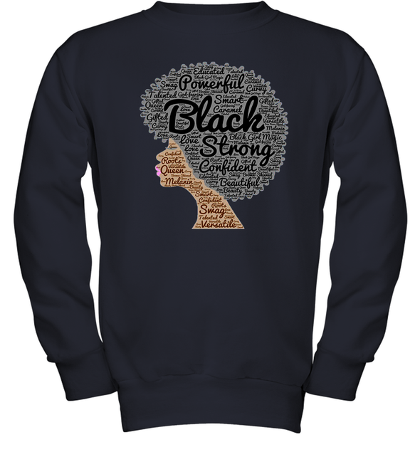 Naptural Hair Art - Afro Black Strong Youth Sweatshirt