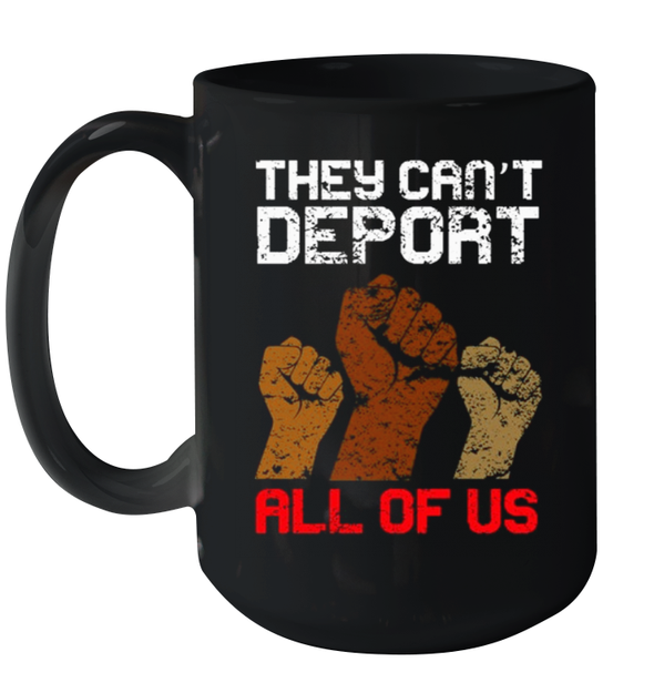 African Fighting They Cant Deport All Of Us Mug