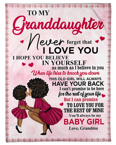 Grandma To My Granddaughter Never Forget That I Love You Fleece Blanket