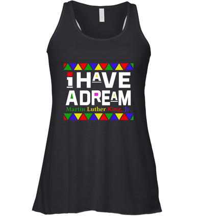Martin Luther King I Have A Dream Racerback Tank