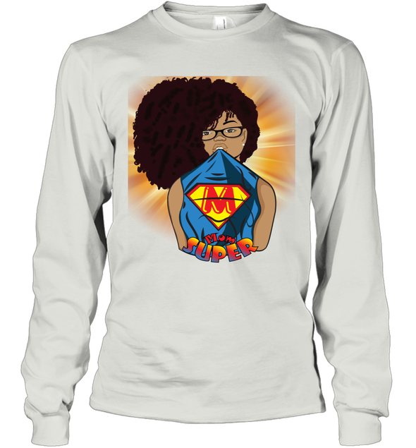 Afro Black Mom - Mother's Day Super Mom Long Sleeve T-Shirt