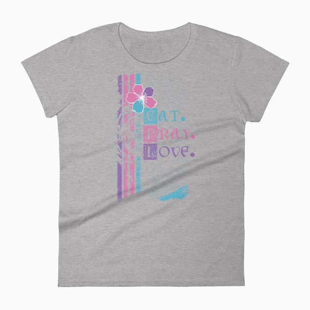 Eat Pray Love - Christian T-Shirt | Adult Womens - Heather Grey / S