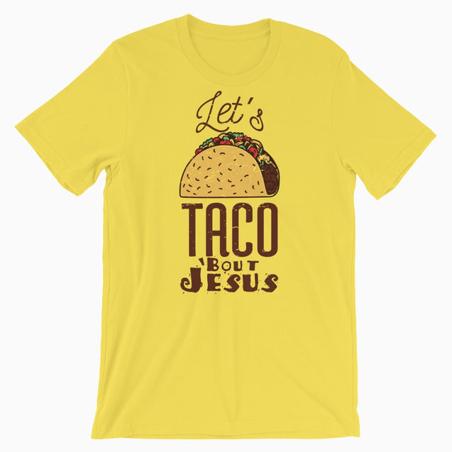 Lets Taco Bout Jesus - Christian T-Shirt | Adult Unisex - Yellow / S - T-Shirt
