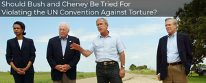 Did Cheney Just Admit to Violating the UN Convention Against Torture?