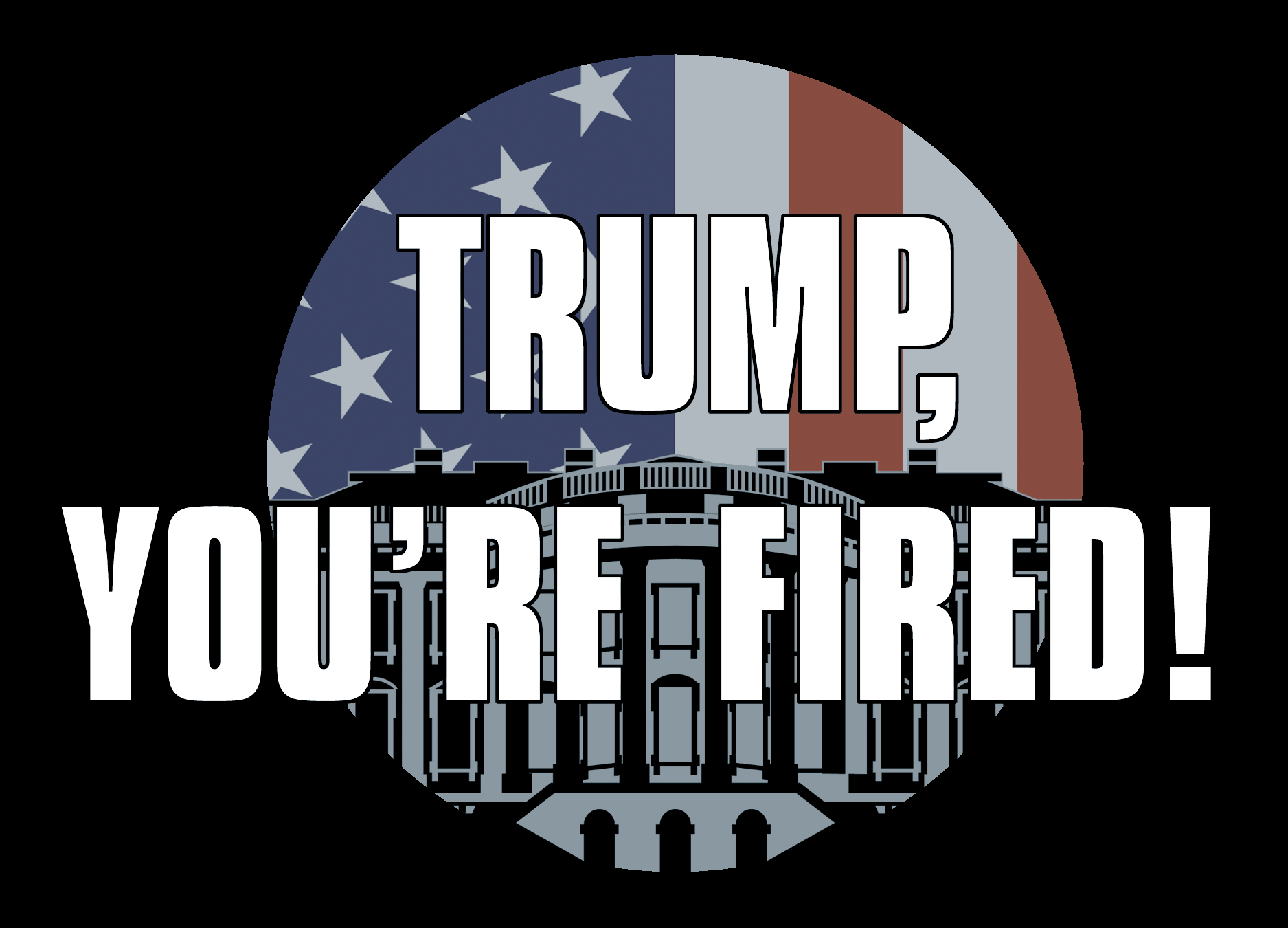 """TRUMP, YOU'RE FIRED"" Pre-Addressed Postcards"
