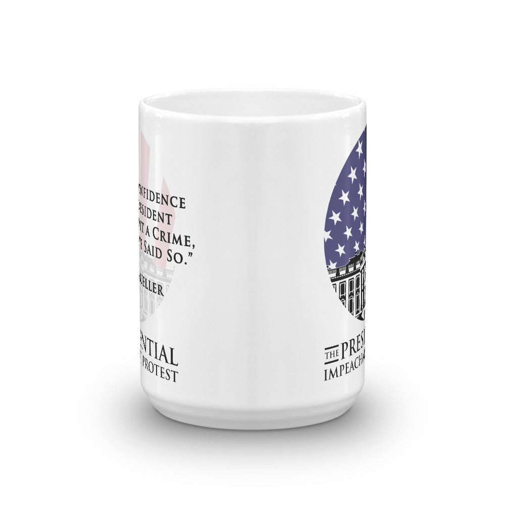 "The Presidential Impeachment Protest ""Mueller Quote"" Mug"