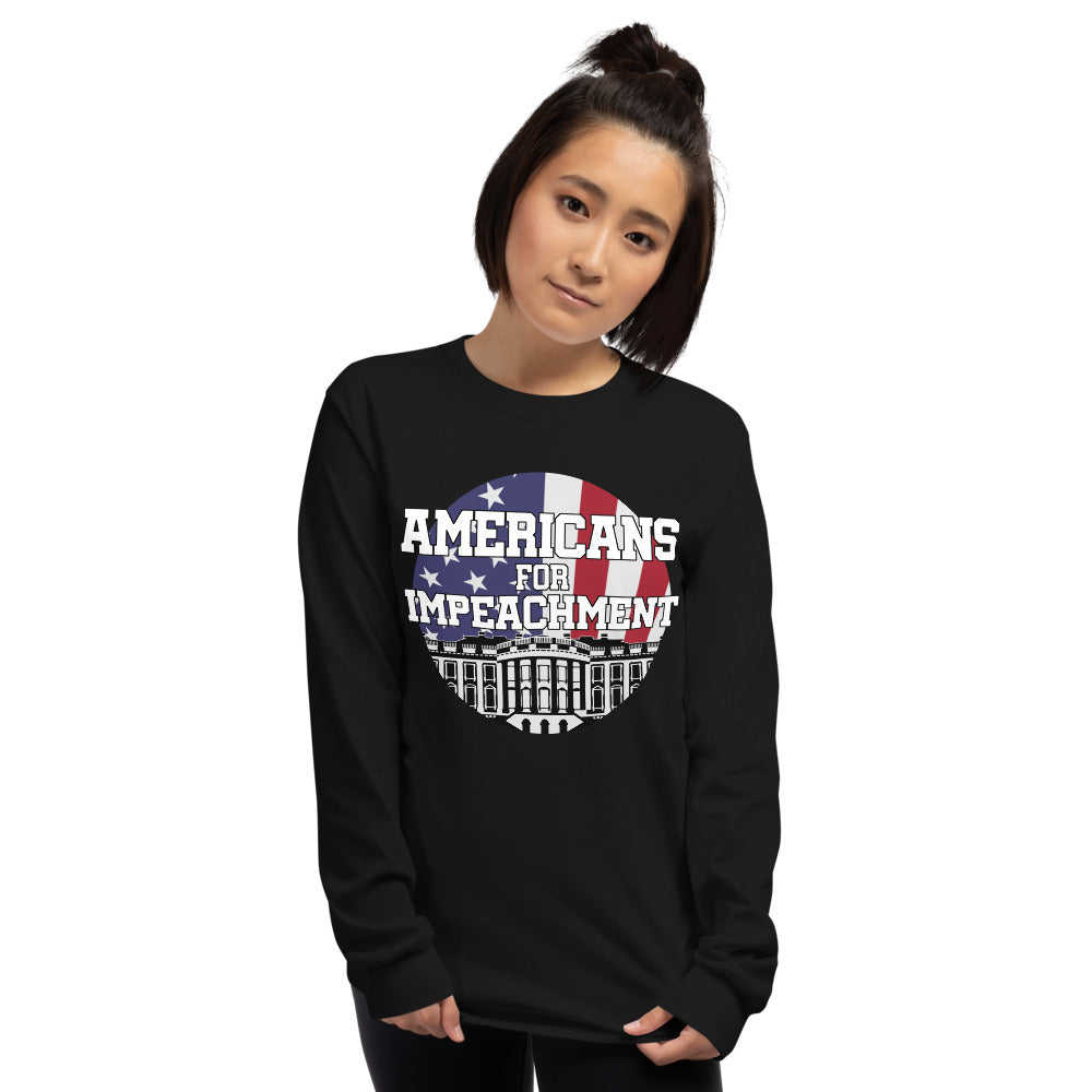 """AMERICANS FOR IMPEACHMENT"" Long Sleeve Shirt"