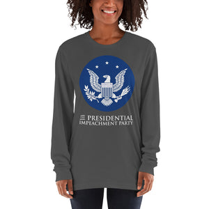 """The Presidential Impeachment Party"" Long Sleeve T-shirt"