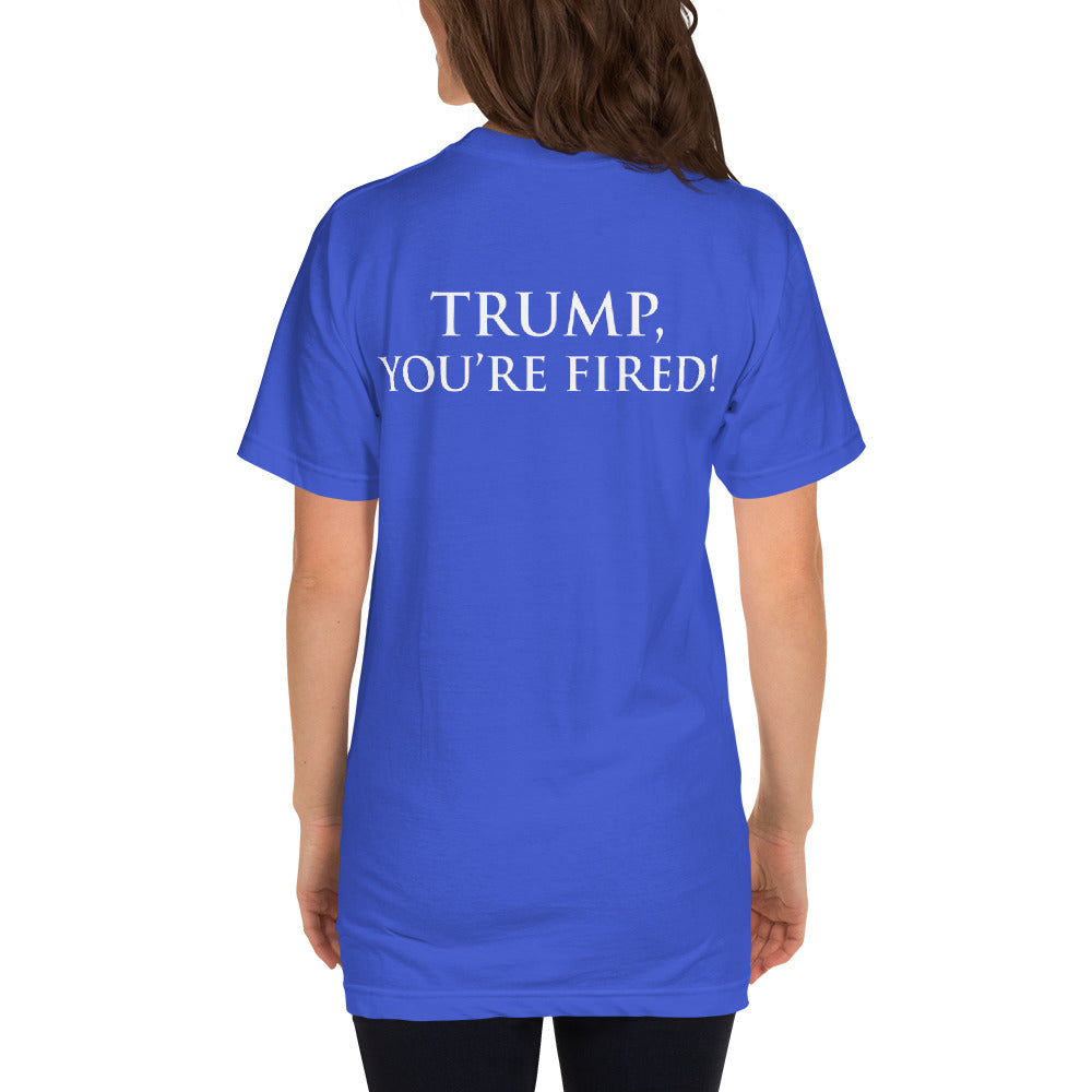 "The Trump Impeachment Protest ""TRUMP, YOU'RE FIRED!"" T-Shirt"