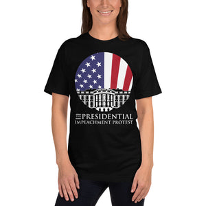 "The Presidential Impeachment Protest ""Mr. President, YOU'RE FIRED!"" Short-Sleeve Unisex T-Shirt"