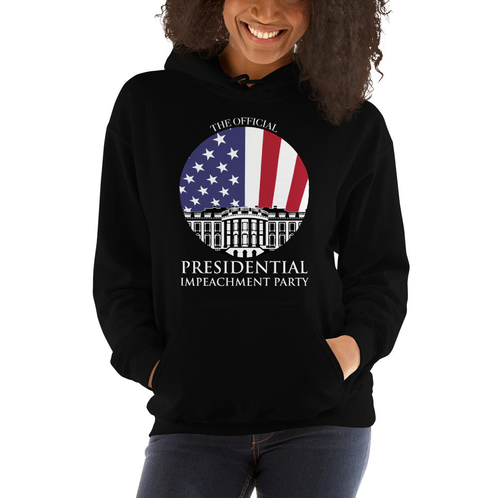 """The Official Presidential Impeachment Party"" Hooded Sweatshirt"