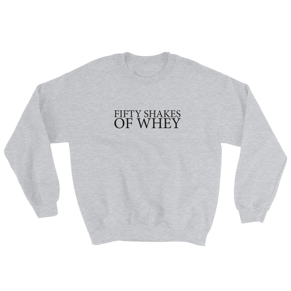 Fifty Shakes of Whey Women's Sweatshirt Grey-Dumb & Dumbbell
