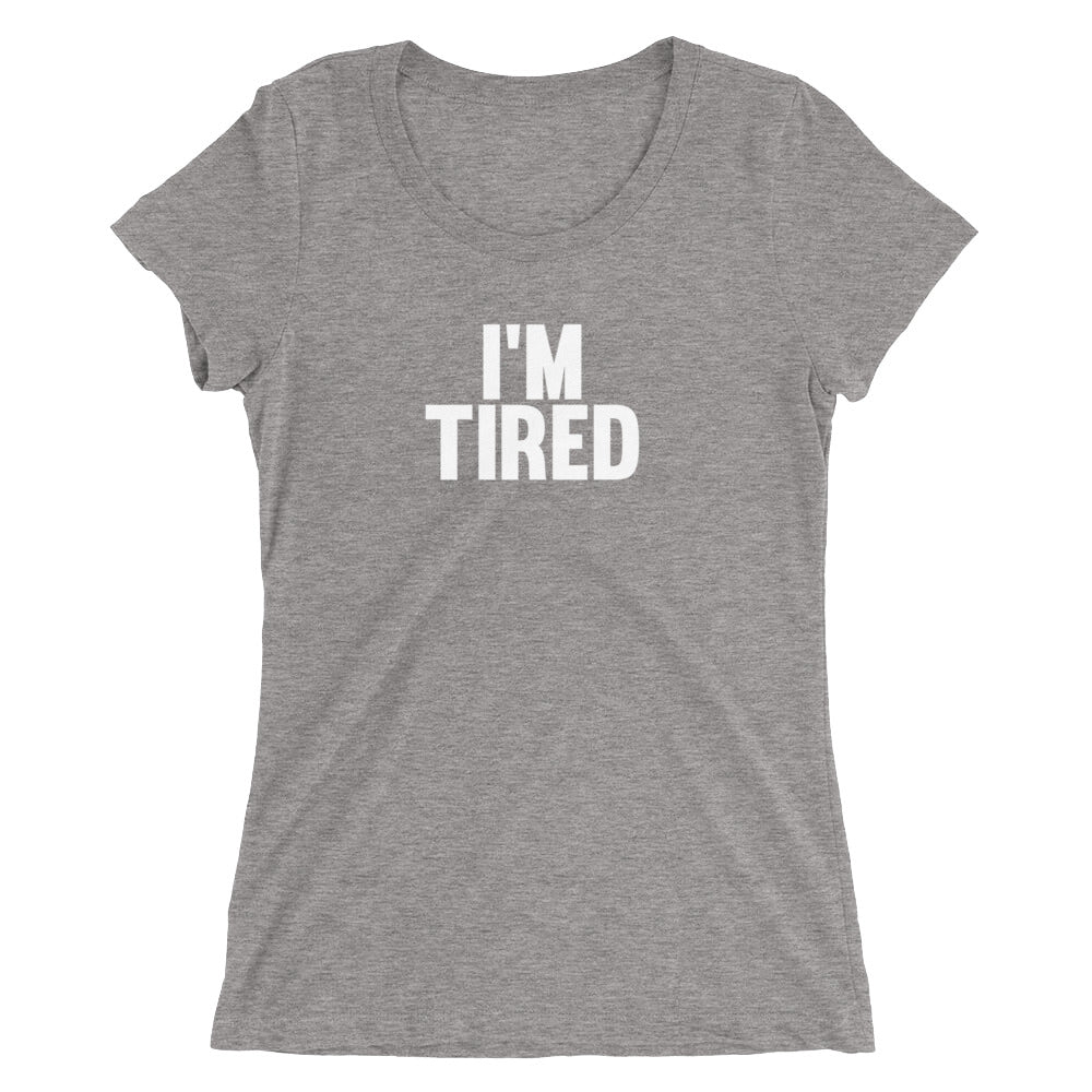 I'm tired Women's T-Shirt Grey-Dumb & Dumbbell
