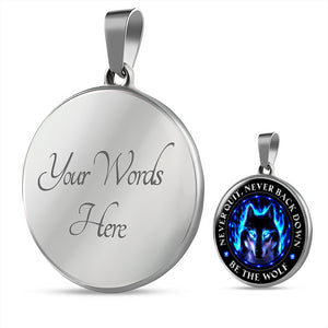 Wolf Pendant - Be The Wolf