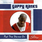Gappy Ranks - Put The Stereo On Vinyl LP