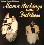 Mama Peckings And The Duchess Vinyl LP