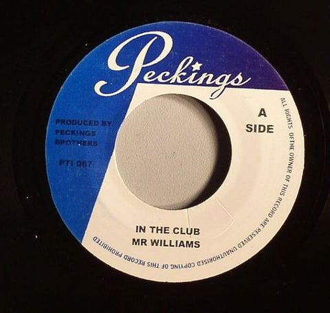 "Mr Williams / Sparkie - In The Club / Playback 7"" Vinyl"