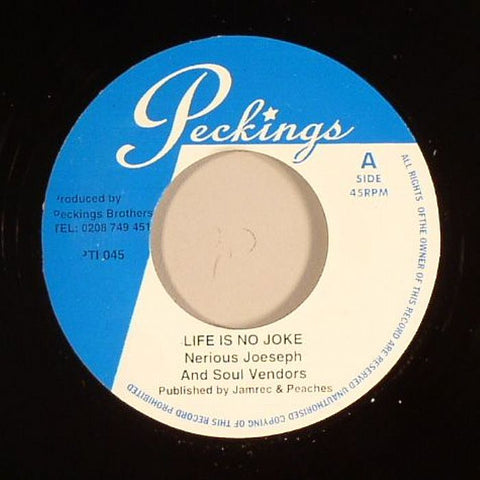 "Nerious Joseph & Soul Vendors / Lady Lex & Soul Vendors - Life Is No Joke / Bad Boys 7"" Vinyl"