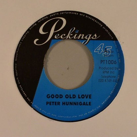 "Peter Hunnigale / Ras Charmer - Good Old Love / Love Is Stronger 7"" Vinyl"