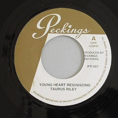 "Taurus Riley / Supersonics - Young Heart Reminiscing / Mr Peckings Your Time 7"" Vinyl"