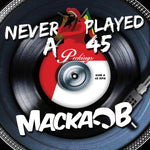 Macka B - Never Played a 45 Vinyl LP