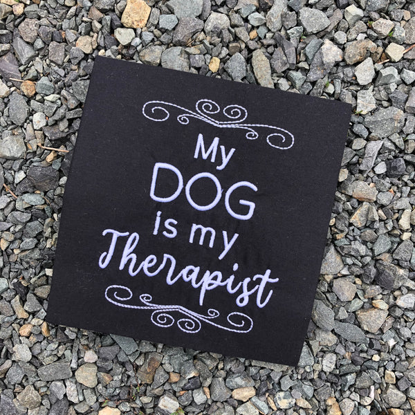 My dog is my therapist embroidery design by snugglepuppyappliue.com