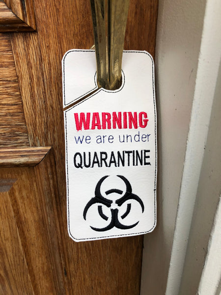 "ITH ""Warning Quarantine"" door hanger"