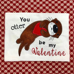 "Otter valentine applique embroidery design,Otter holding a heart applique embroidery design, words say ""you otter be my valentine"", snugglepuppyappliqu.com"