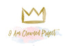 I Am Crowned Project