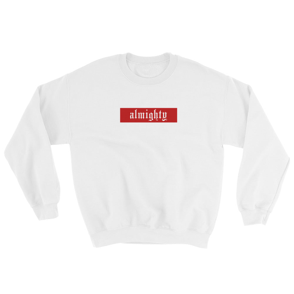 Almighty Sweatshirt
