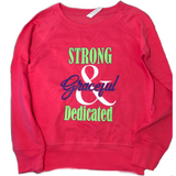 Strong, Graceful & Dedicated Gymnastics Sweatshirt