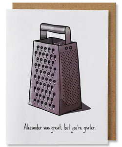 You're Grater