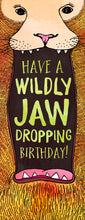 Load image into Gallery viewer, Jawdropping Birthday
