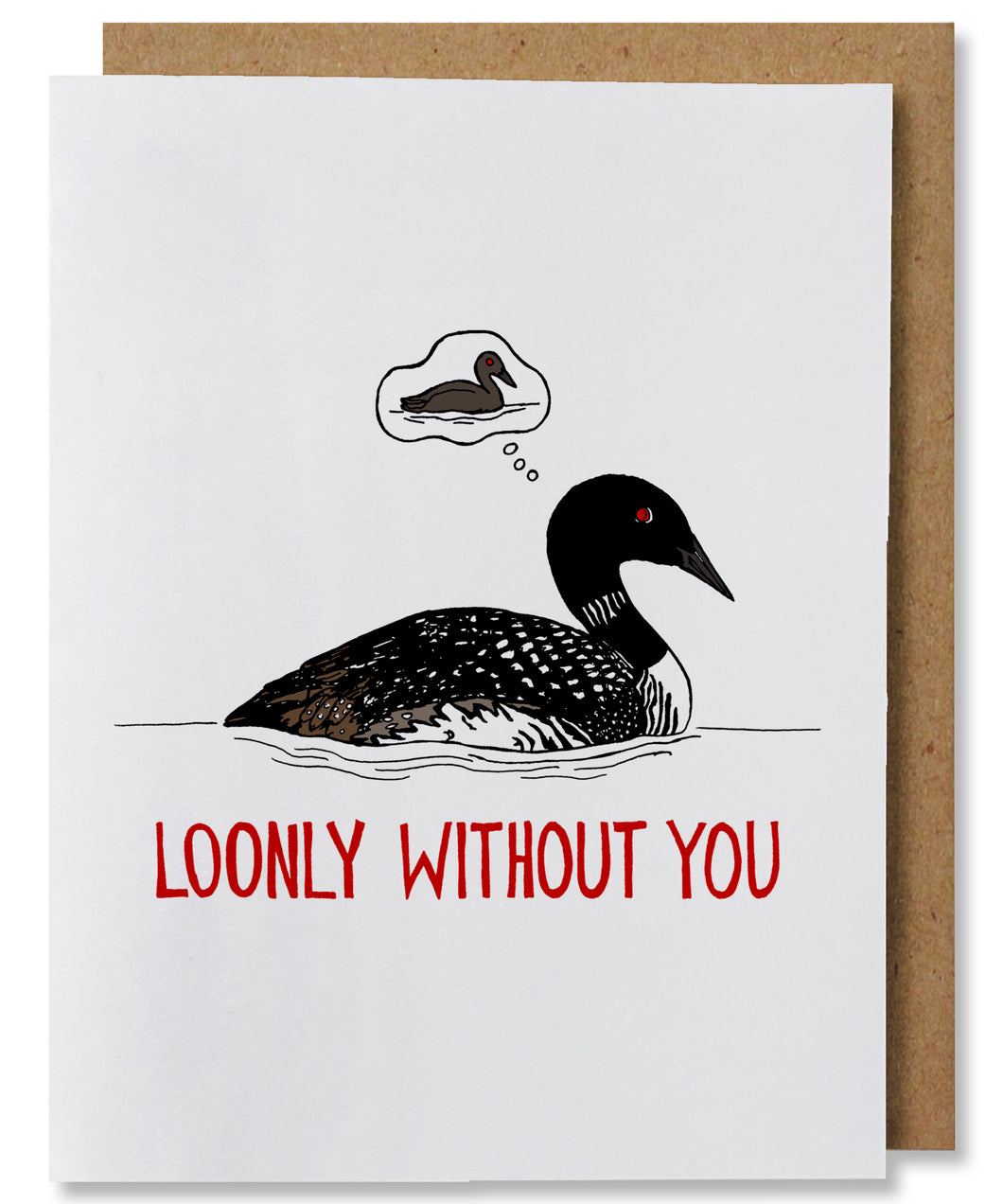 Loonly Without You