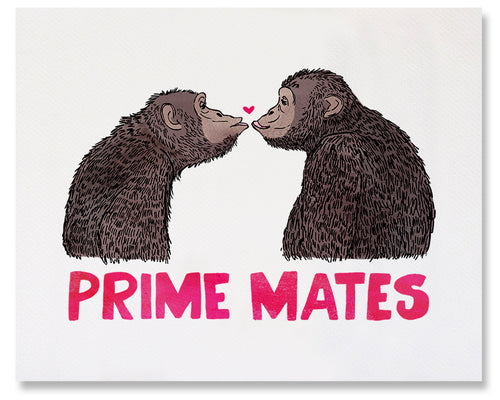 This fine art print features two chimpanzees, in profile, facing and gazing at each other. They are posed to kiss and there is a tiny dark pink heart between them right above their about-to-touch lips. Underneath them, spanning the width of the card, in deep pink, are the words