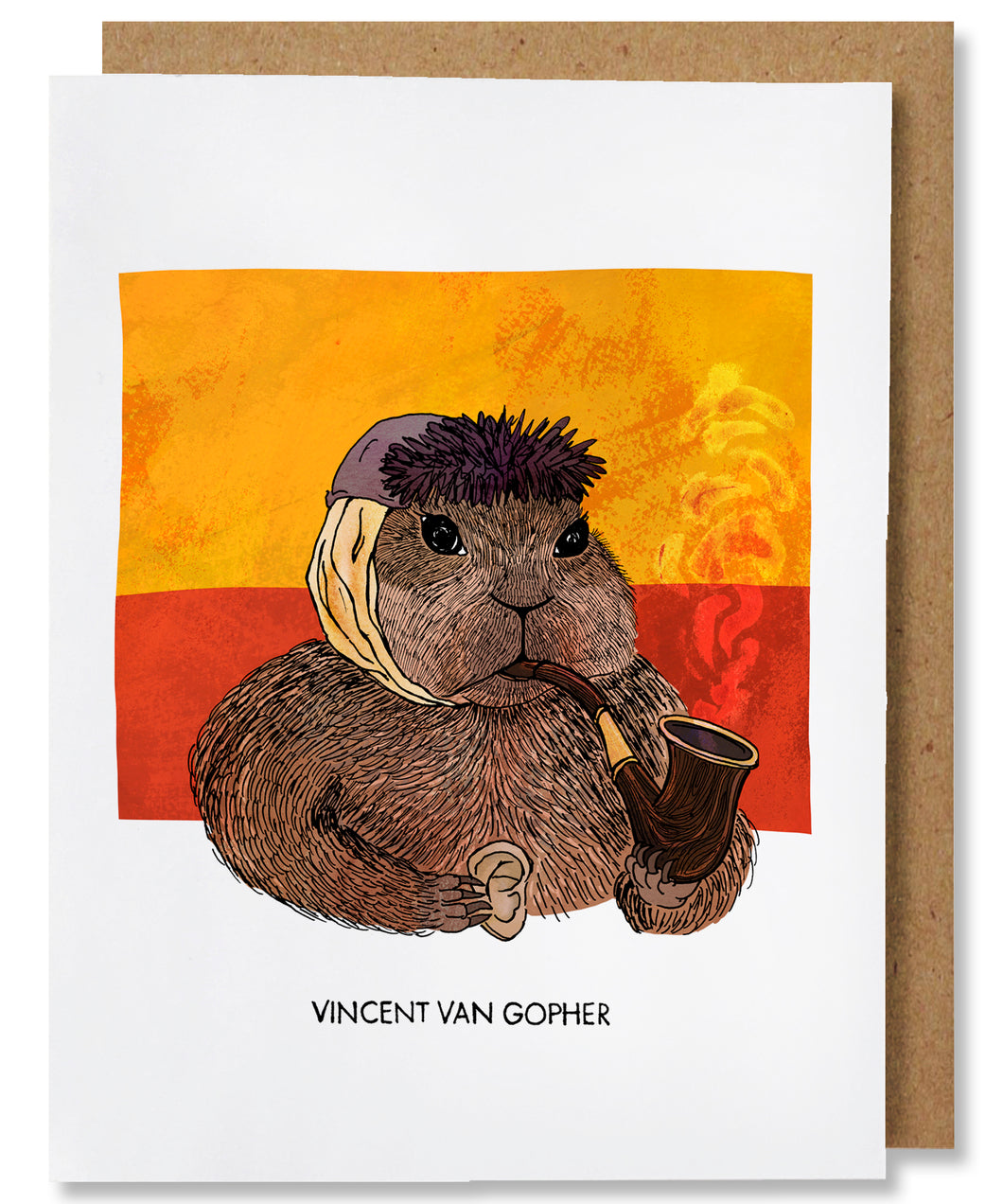 The Vincent van Gopher greeting card depicts Vincent van Gogh as a gopher. The gopher is facing the right, wearing a grey blue winter hat, and has a bandaged ear. He is holding a wooden smoking pipe in his left paw with hints of smoke coming up and holding a human ear in his right paw, a nod to van Gogh cutting off his ear. The background has two horizontal blocks of swirly colors, yellow on top of red. This card is placed with a brown kraft envelope.