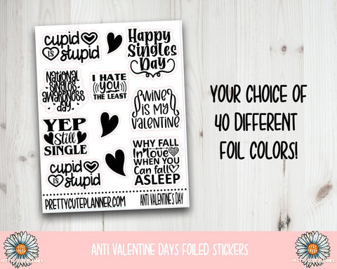 Foil Stickers - Anti Valentine's Day Stickers