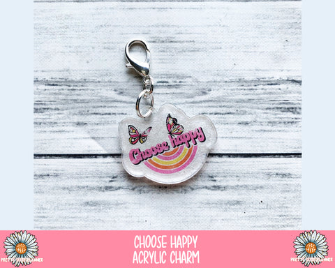 Acrylic Planner Charm - Choose Happy