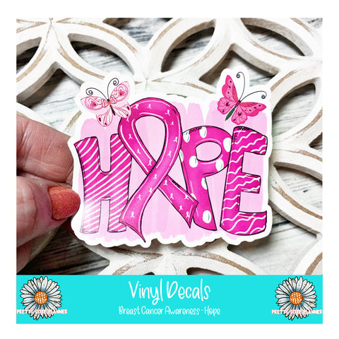 Vinyl Decal - Breast Cancer Awareness Hope