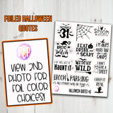 Foiled Halloween Quote Stickers #2