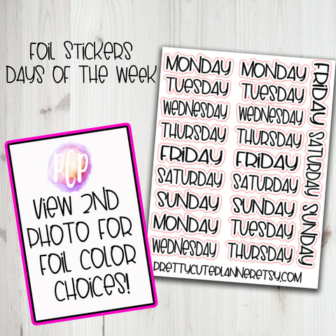 Foiled Days of the week Stickers