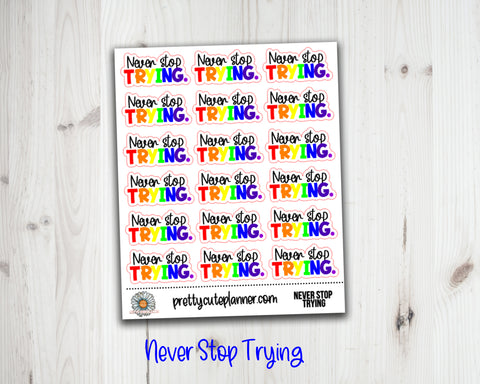 Rainbow Never Stop Trying Stickers