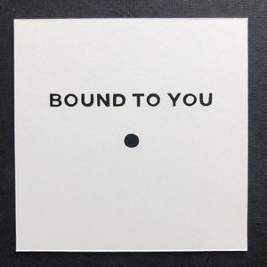 Bound To You - Relish Art Studio