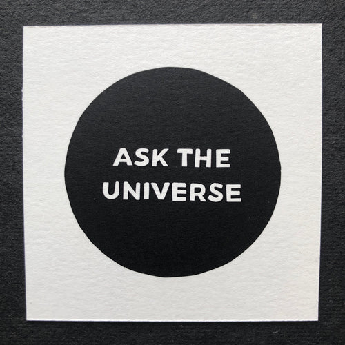 Ask The Universe - Relish Art Studio