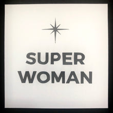 Load image into Gallery viewer, Super Woman - Relish Art Studio